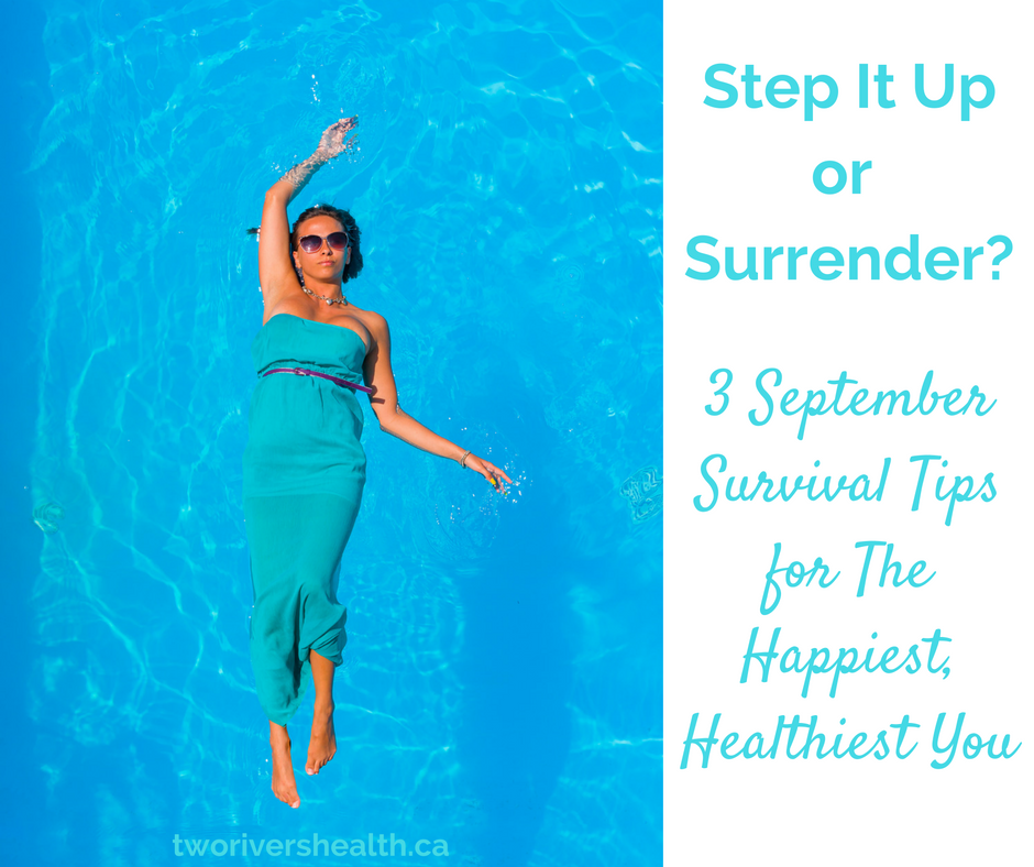 Steps Boosting Mental Health: Step It Up AND Surrender: 3 Ways To Boost Your Back-to